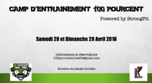 Camp d'entrainement 100 Pourcent powered by StrongFit